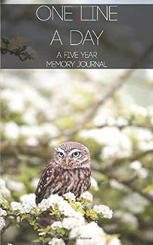 """One Line A Day: A Five Year Memory Journal - Owl Birdwatchers ObserversDiary: ( 5x8"""" One Page Per Day 5 Year Diary )"""