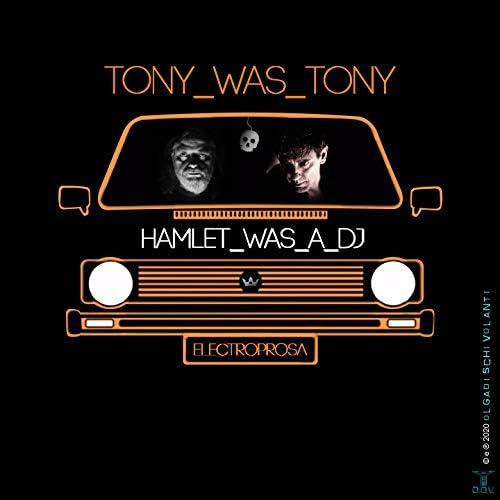 Tony Was Tony