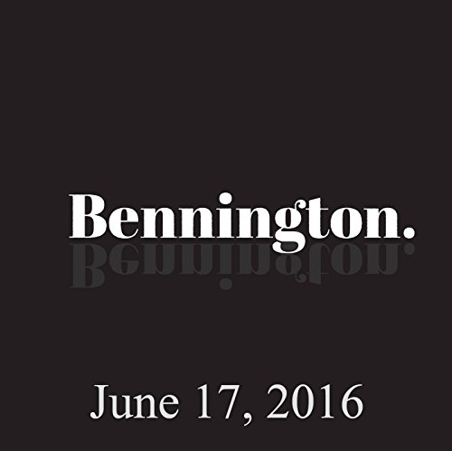 Bennington, June 17, 2016 audiobook cover art