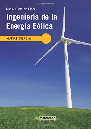 Ingeniería de la Energía Eólica: 5 (NUEVAS ENERGÍAS)