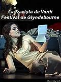 La Traviata de Verdi au Festival de Glyndebourne