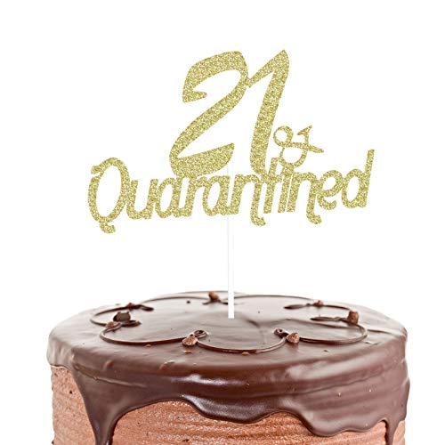 21 & Quarantined Cake Topper for Quarantine Theme Birthday Decorations, 21st Birthday Cake Topper, Social Distancing Birthday Party Supplies (Gold Glitter)