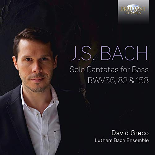 J.S. Bach: Solo Cantatas for Bass BWV56, 82 & 158