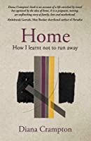 Home: how I learnt not to run away