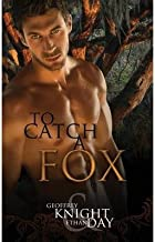 [ To Catch a Fox BY Day, Ethan ( Author ) ] { Paperback } 2013