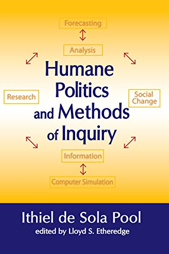 Humane Politics and Methods of Inquiry (English Edition)