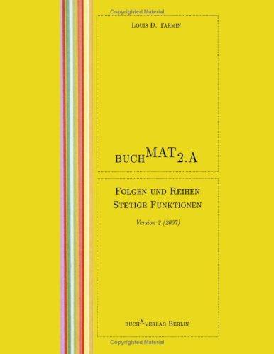 BuchMat 2.A Folgen und Reihen. Stetigkeit