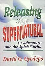 Releasing the Supernatural