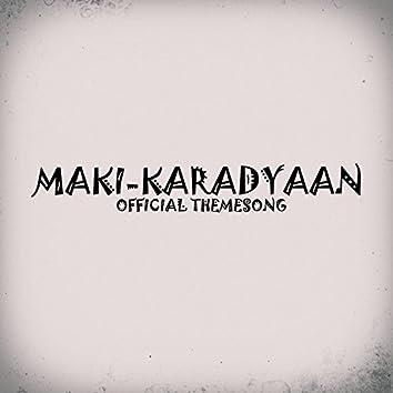 Maki-Karadyaan (feat. Steven & Philip)
