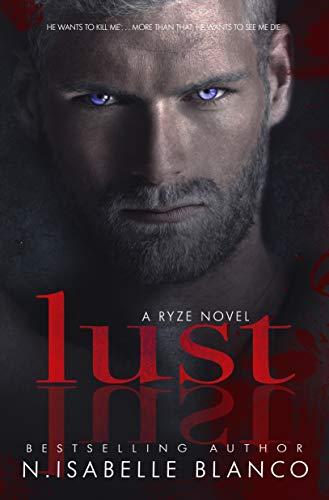 Lust (Ryze Book 1) (English Edition)
