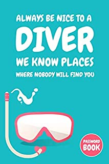 Scuba Diving Password Book: Funny Underwater Divers Internet Login & Password Organizer With Tabs - Personalized Themed Gi...