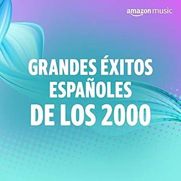 Grandes éxitos españoles de los 2000