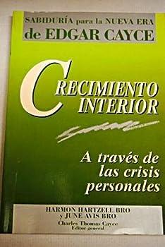 Paperback Crecimiento Interior - a Traves De Las Crisis Personales (Spanish Edition) [Spanish] Book