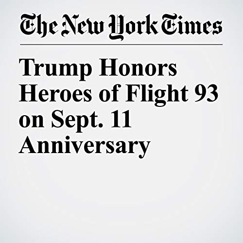 Trump Honors Heroes of Flight 93 on Sept. 11 Anniversary copertina