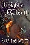 Knight's Rebirth