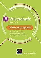 #Wirtschaft Nordrhein-Westfalen 5/6 Differenzierungsheft: Materialien fuer einen differenzierenden und sprachsensiblen Unterricht
