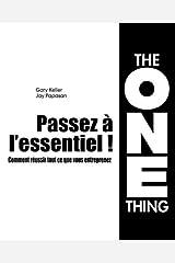 PASSEZ A L'ESSENTIEL ! (DEVELOPPEMENT PERSONNEL) (French Edition) Paperback