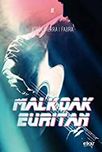 Malkoak euritan (Traola Book 2) (Basque Edition)