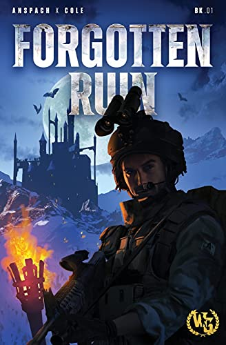 Compare Textbook Prices for Forgotten Ruin: An Epic Military Fantasy Thriller  ISBN 9781949731491 by Anspach, Jason,Cole, Nick