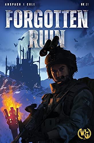 Forgotten Ruin: An Epic Military Fa…
