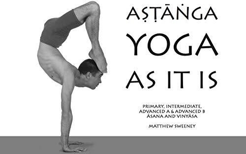 Astanga Yoga As It Is (English Edition)