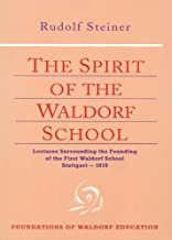 The Spirit of the Waldorf School