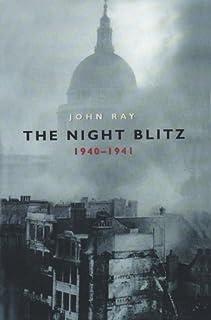 The Night Blitz: 1940-1941 (English Edition)