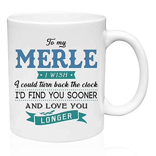 Regalos de San Valentín para él a My Merle. Desearía poder retroceder el reloj. Te encontraría antes y te amaría más tiempo. Regalo divertido para el esposo de la esposa, ideas de regalos para San Val
