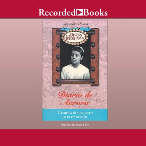 Diario de Aurora [Aurora's Diary (Texto Completo)] audiobook cover art