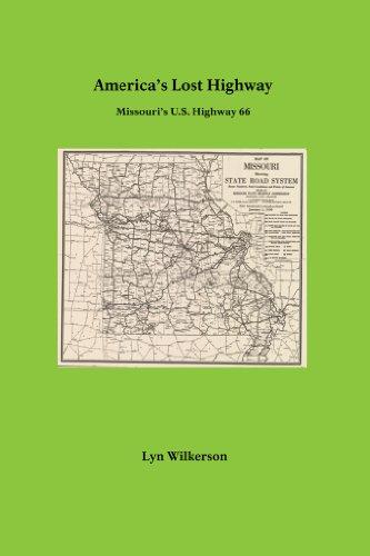 America's Lost Highway-Missouri's U.S. Highway 66 (English Edition)