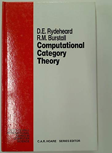 Computational Category Theory (Prentice-hall International Series in Computer Science)