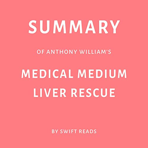 『Summary of Anthony William's Medical Medium Liver Rescue』のカバーアート