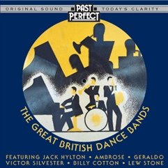 The Great British Dance Bands Of The 20s, 30s & 40s
