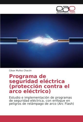 Muñoz Chacón, C: Programa de seguridad eléctrica (protección