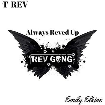 Always Reved Up (feat. Emily Elkins)