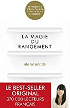 The Life-Changing Magic Of Tidying Up : The Japanese Art Of Decluttering And Organizing By Marie Kondo
