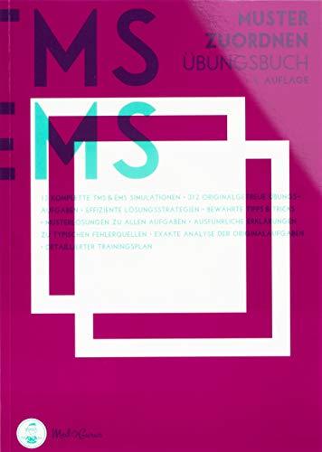 Medizinertest TMS / EMS 2020 I Muster zuordnen I Übungsbuch für den Medizin-Aufnahmetest in Deutschland und der Schweiz I Zur idealen Vorbereitung auf den Test für medizinische Studiengänge