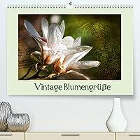 Vintage Blumengruesse (Premium, hochwertiger DIN A2 Wandkalender 2022, Kunstdruck in Hochglanz): Klassische und alte Blueten kunstvoll im Vintagestyle dargestellt (Monatskalender, 14 Seiten )