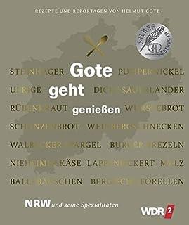 Gote geht genießen - NRW und seine Spezialitäten - Rezepte