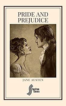 Pride and Prejudice (Spectrum Classics Book 9) (English Edition) par [Jane Austen, Spectrum Classics]