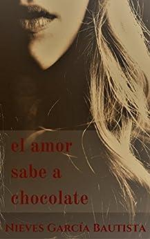 El amor sabe a chocolate PDF EPUB Gratis descargar completo