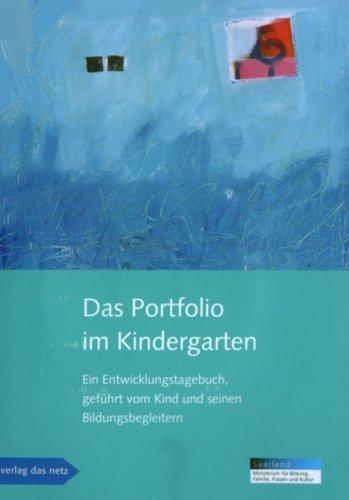 Das Portfolio im Kindergarten: Ein Entwicklungstagebuch, gef?hrt vom Kind und seinen Bildungsbegleitern by Donata Elschenbroich;Brigitte Gerhold;Marianne Krug;Christa Preissing;Otto Schweitzer;Miriam Tag(2008-05-01)