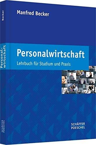 Personalwirtschaft: Lehrbuch für Studium und Praxis