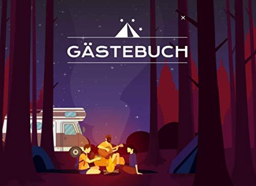 Gästebuch: für Camping, Wohnmobil und Wohnwagen I Blanko Gästebuch zur freien Gestaltung I Motiv: Camper am Lagerfeuer im Wald