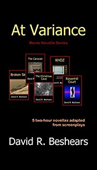 At Variance: Movie Novella Collection by [David R. Beshears]