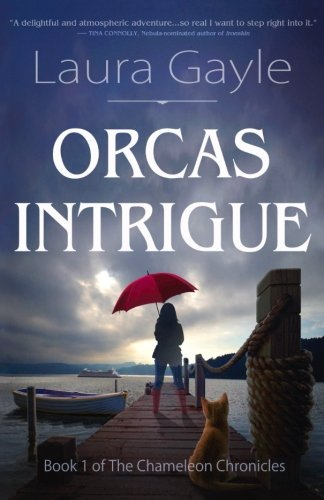 Orcas Intrigue (The Chameleon Chronicles) (Volume 1)