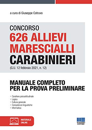 Concorso 626 Allievi Marescialli Carabinieri (G.U. 12 febbraio 2021, n. 12)