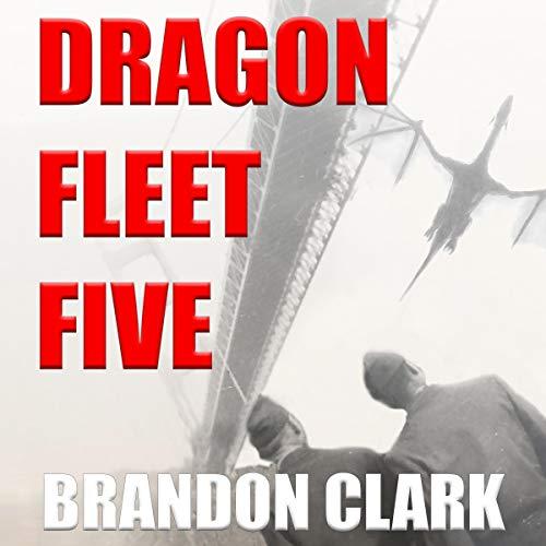 Dragon Fleet Five audiobook cover art
