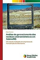 Análise do gerenciamento dos resíduos eletroeletrônicos em Itabira/MG