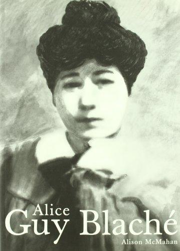 Alice Guy Blaché: Una visionaria olvidada del cine: 2 (Blanco y Negro)